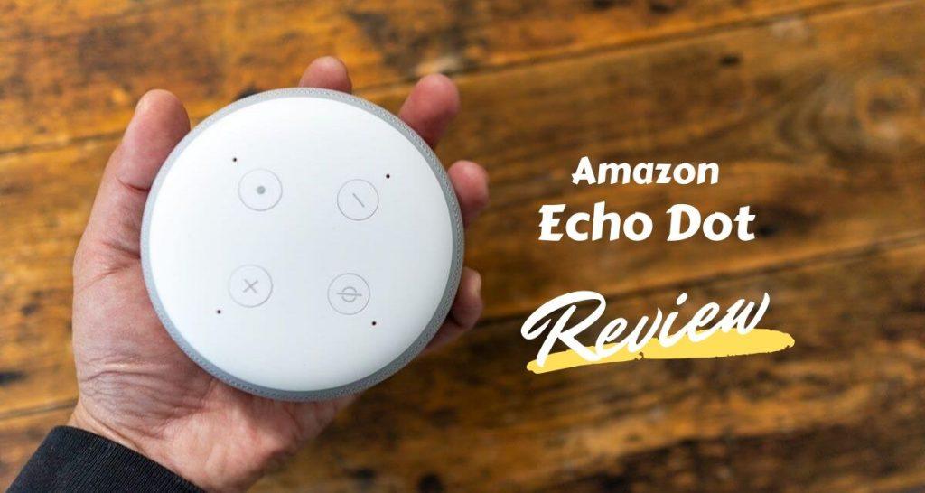 Amazon Echo Dot第3世代レビュー Alexa搭載で日常が快適になる便利なスマートスピーカー